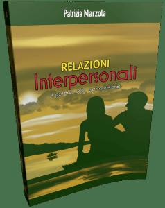 eBook le Relazioni Interpersonali Patrizia Marzola psicologa Fidenza